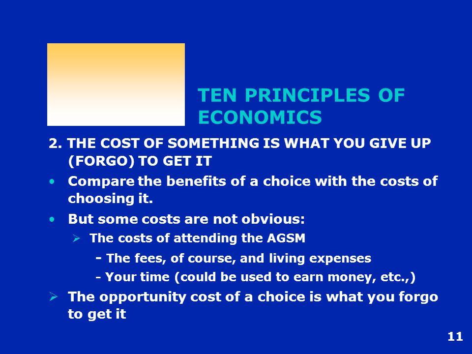 11 TEN PRINCIPLES OF ECONOMICS 2.