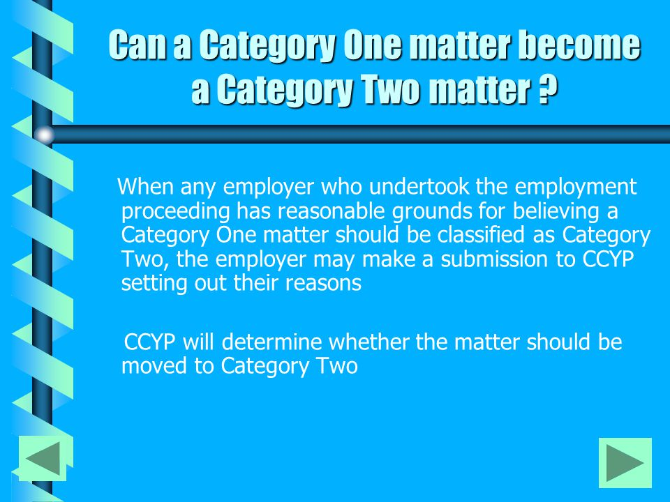 Can a Category One matter become a Category Two matter .