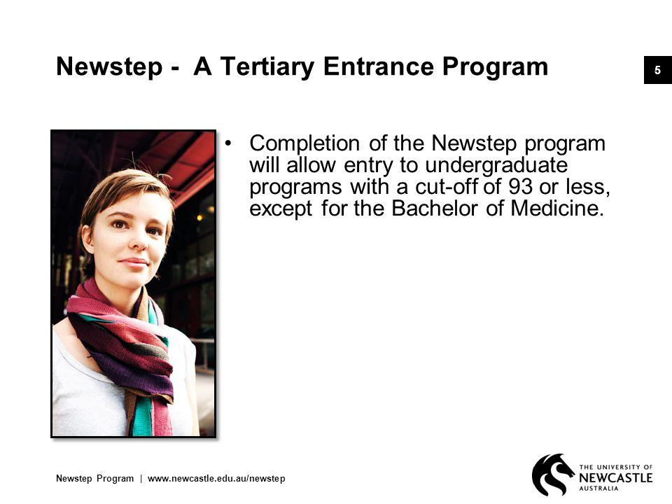 Newstep Program   www.newcastle.edu.au/newstep 6 What does Newstep offer.