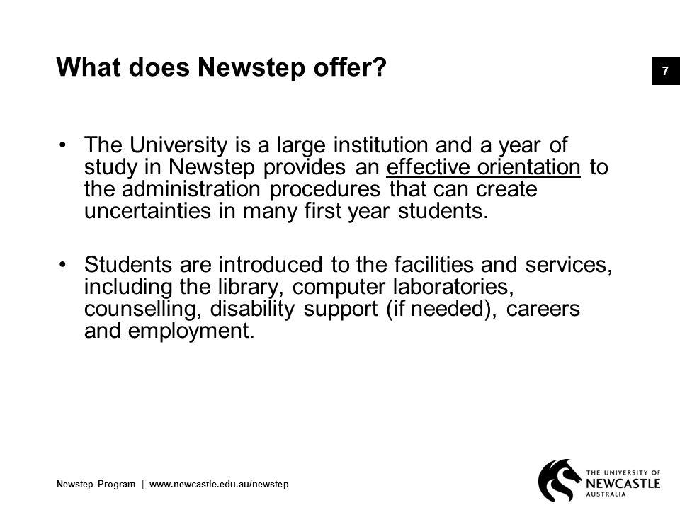 Newstep Program   www.newcastle.edu.au/newstep 8 Who may apply.