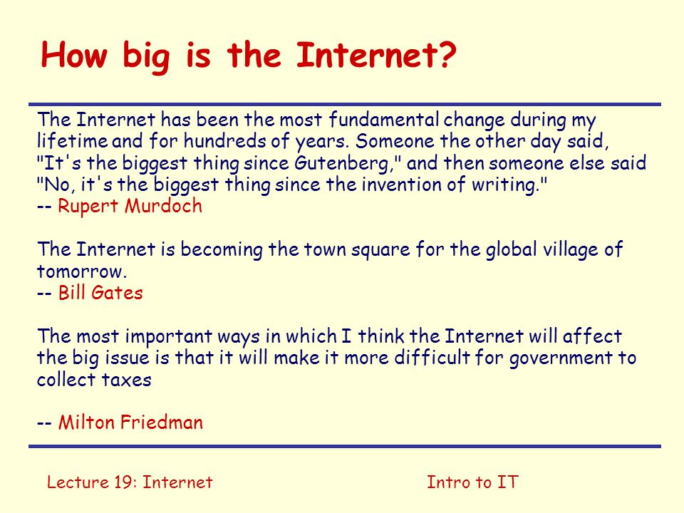 Lecture 19: InternetIntro to IT Number of Internet Hosts