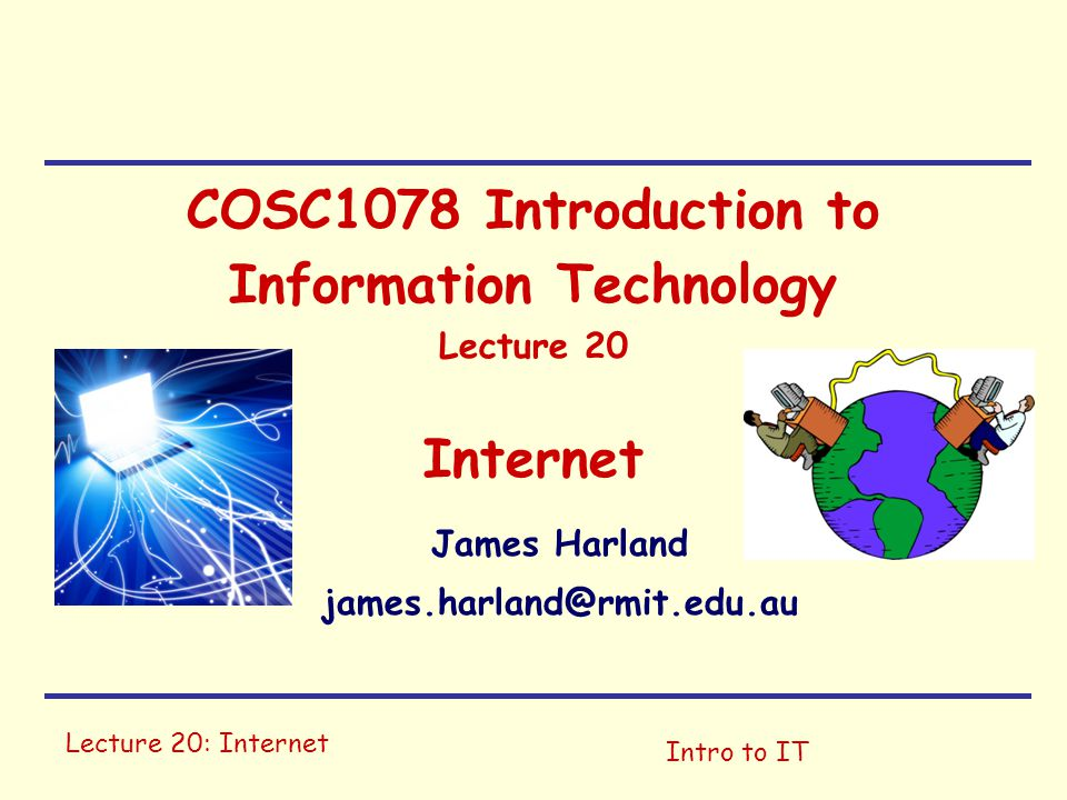 Lecture 20: InternetIntro to IT Internet Structure 1 Mor 1 6 6