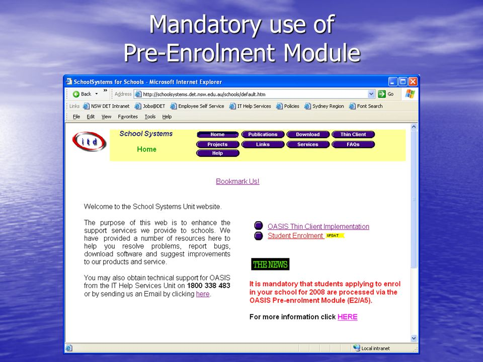 Term 3 2007 ICT Coordintors Training Day Mandatory use of Pre-Enrolment Module