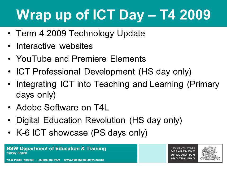 NSW Department of Education & Training Sydney Region NSW Public Schools – Leading the Way www.sydneyr.det.nsw.edu.au ICT excellence