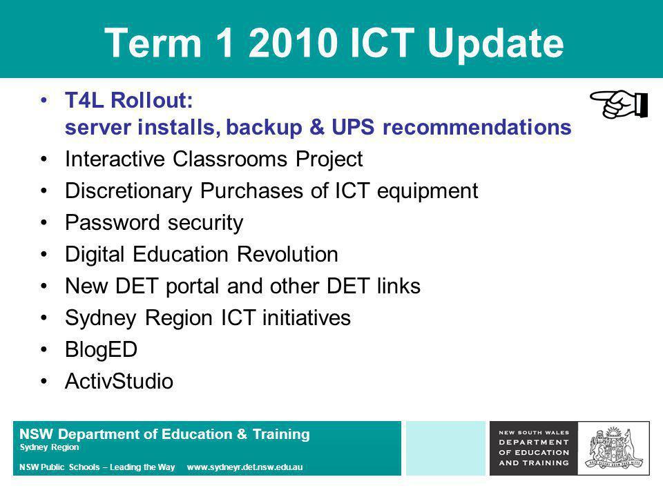 NSW Department of Education & Training Sydney Region NSW Public Schools – Leading the Way www.sydneyr.det.nsw.edu.au Any Questions on ICP?