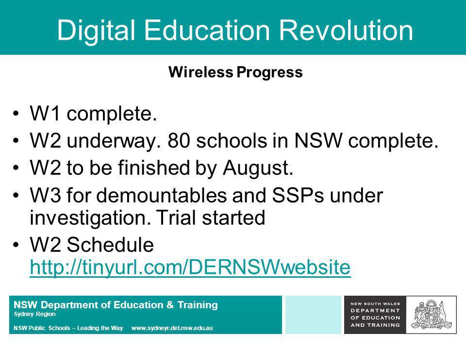 NSW Department of Education & Training Sydney Region NSW Public Schools – Leading the Way www.sydneyr.det.nsw.edu.au Digital Education Revolution Wire
