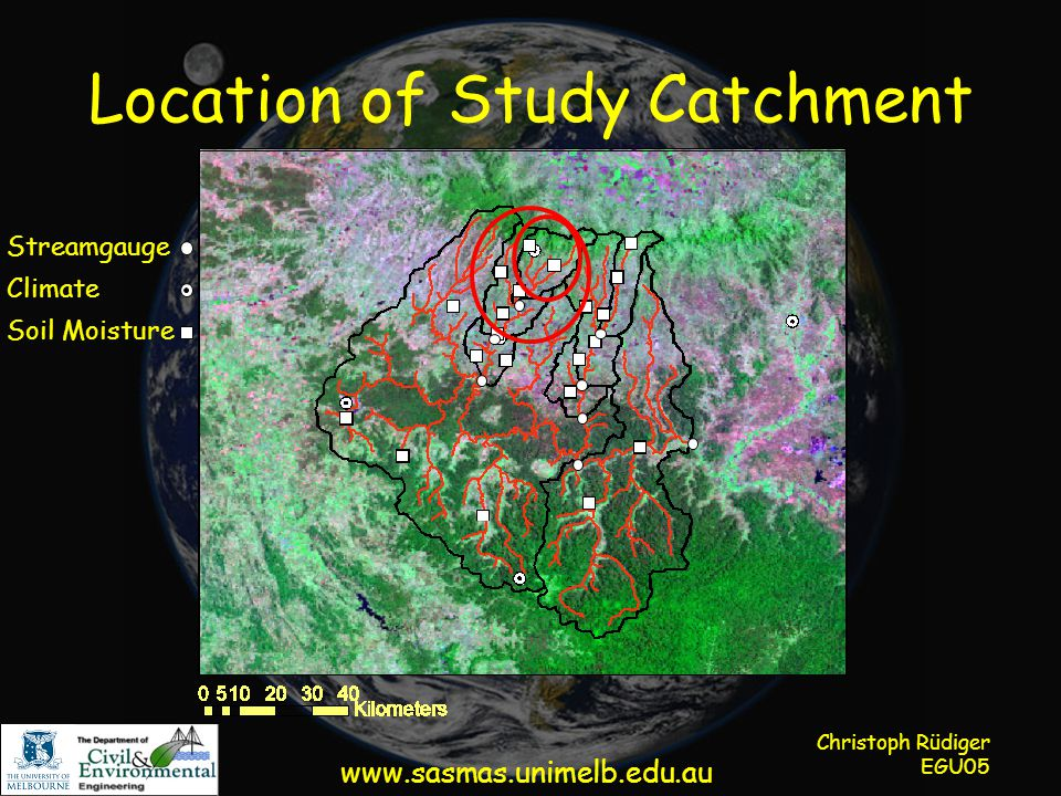 Christoph Rüdiger EGU05 Location of Study Catchment Streamgauge Soil Moisture Climate www.sasmas.unimelb.edu.au