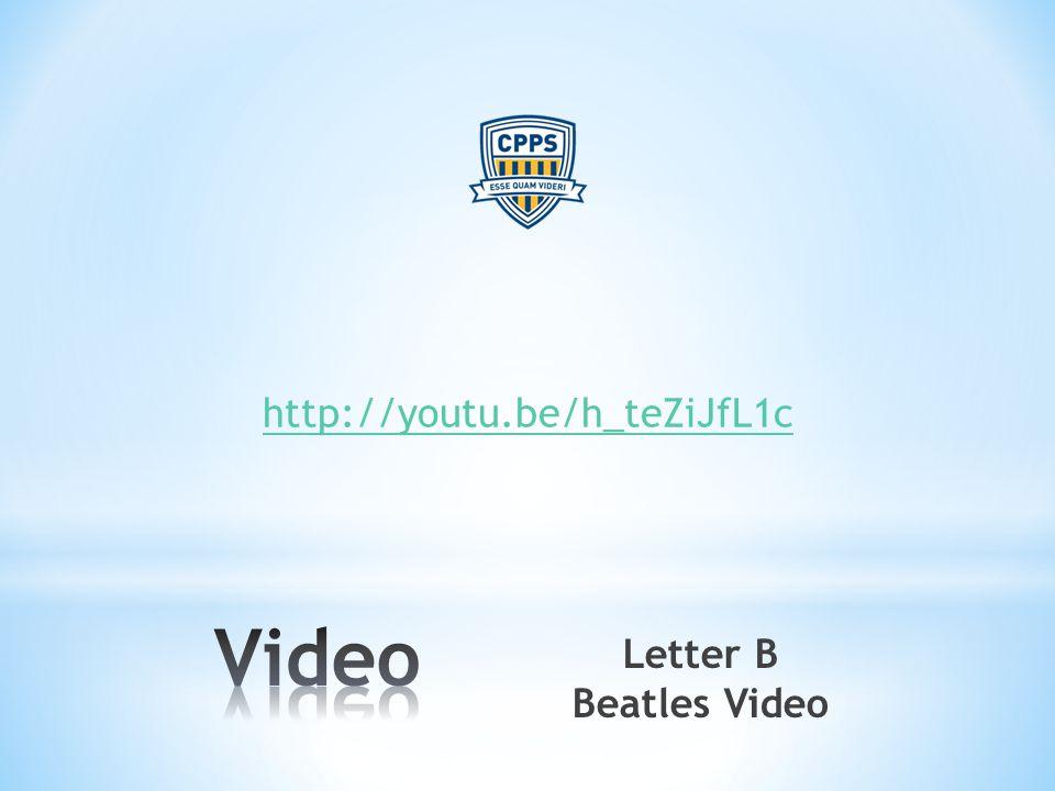 http://youtu.be/h_teZiJfL1c Letter B Beatles Video