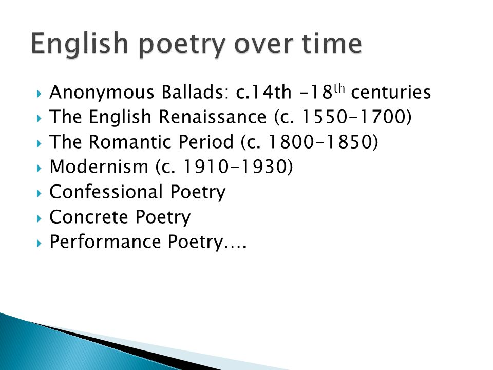  Anonymous Ballads: c.14th -18 th centuries  The English Renaissance (c.