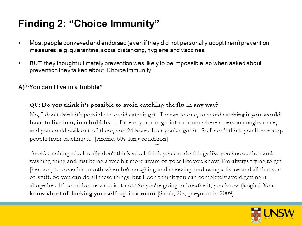 Finding 2: Choice Immunity Most people conveyed and endorsed (even if they did not personally adopt them) prevention measures, e.g.