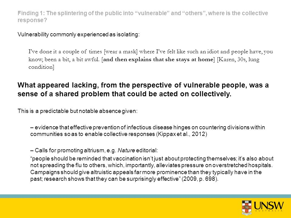 Finding 1: The splintering of the public into vulnerable and others , where is the collective response.
