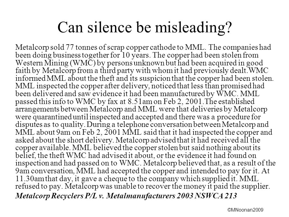 ©MNoonan2009 Can silence be misleading. Metalcorp sold 77 tonnes of scrap copper cathode to MML.