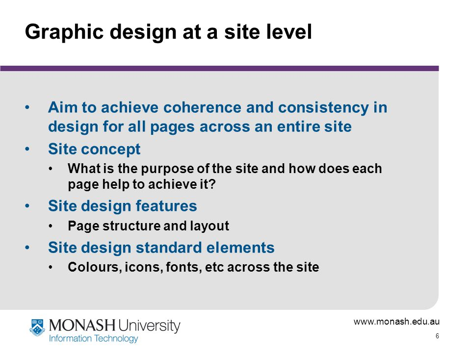 www.monash.edu.au 27 Structure and layout What goes where on the page.