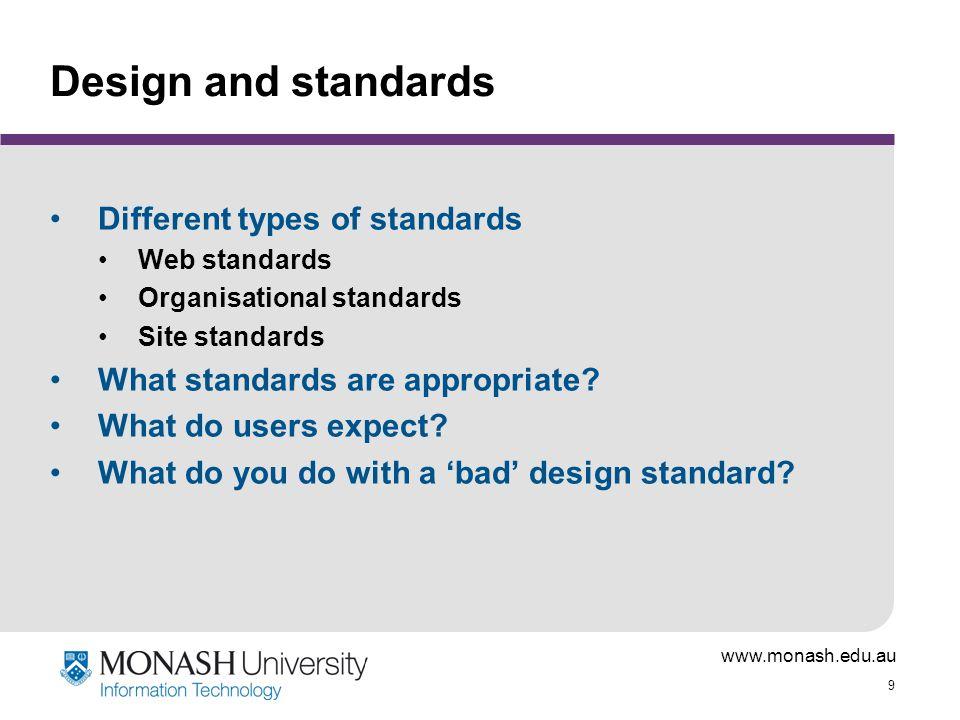 www.monash.edu.au 30 Guidelines for web graphic design Lots of them.