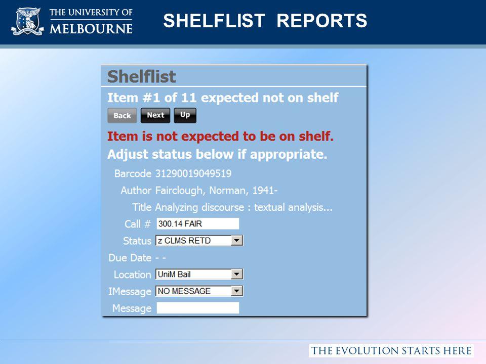 SHELFLIST REPORTS
