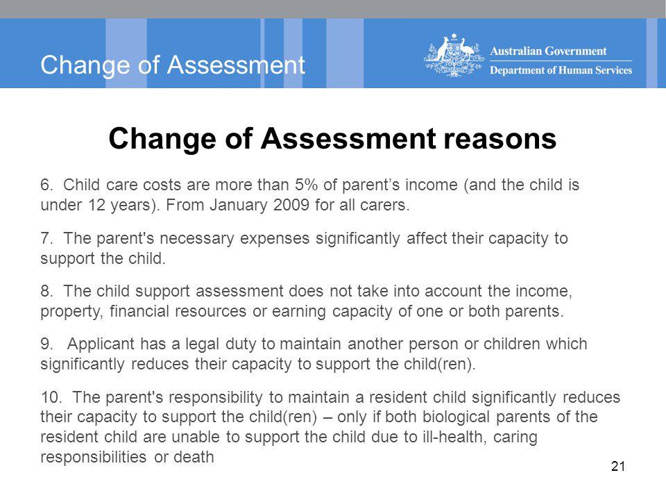 Change of Assessment Change of Assessment reasons 6.