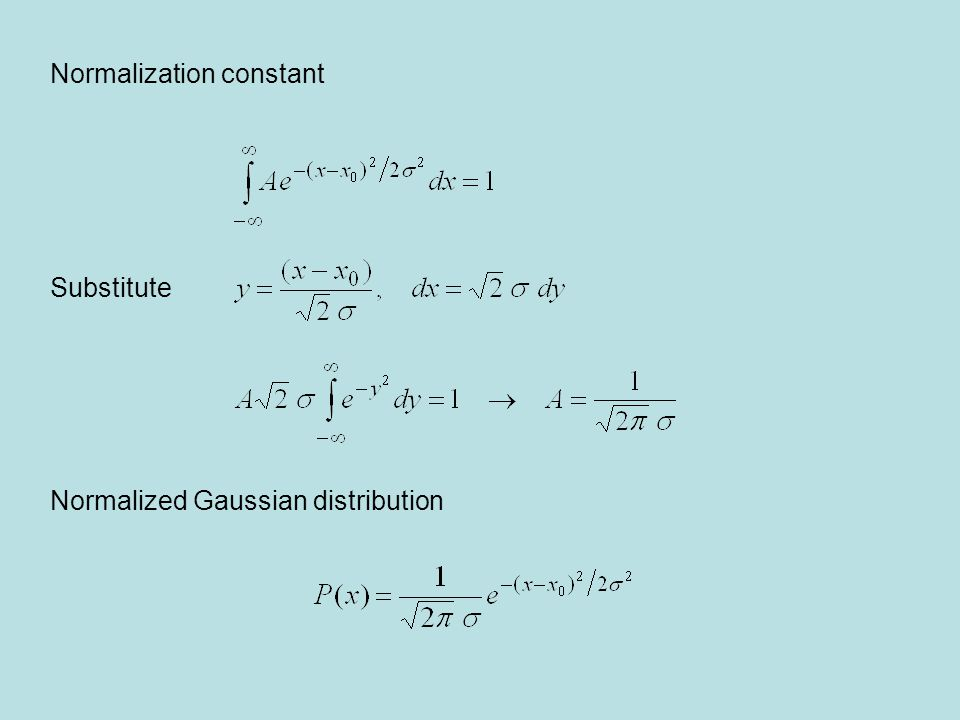 Properties of distributions Average (mean) discrete distribution continuous distribution Median (or central) value: 50% split point Most probable value: P(x) is maximum For a symmetric distribution all of the above are equal (e.g.