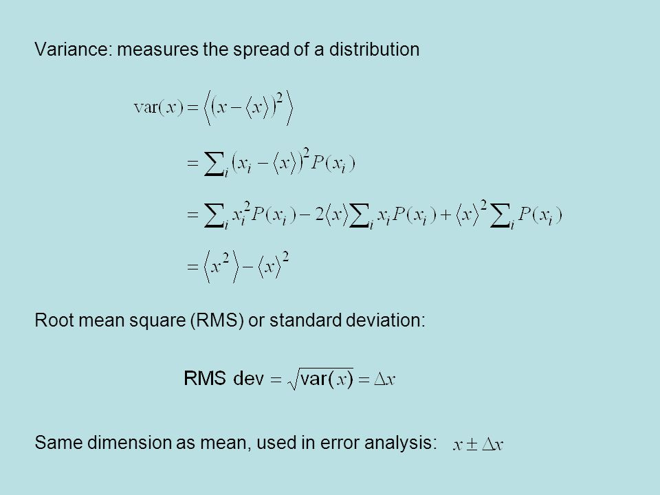 Velocities in a gas have a Gaussian distribution (Maxwell) The rms is Distribution of speeds (3D-Gaussian) This is the probability of a molecule having speed v regardless of direction
