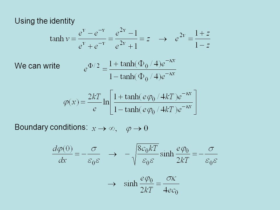 Using the identity We can write Boundary conditions:
