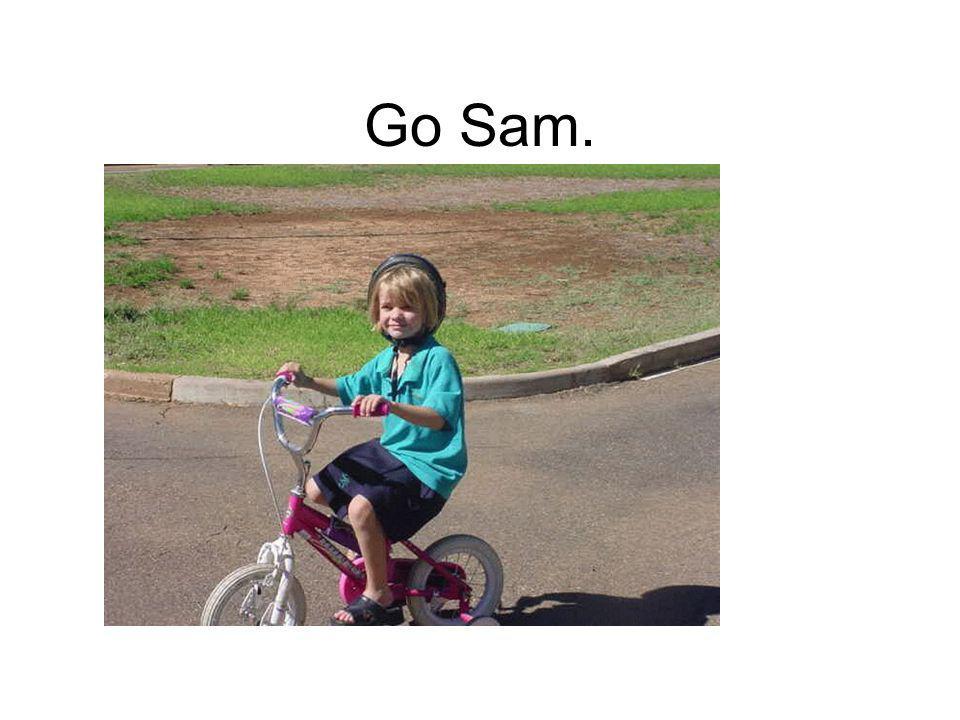 Go Sam.