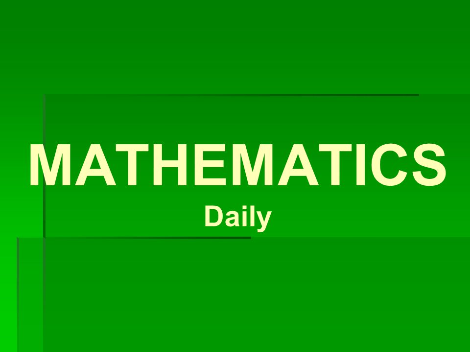 MATHEMATICS Daily