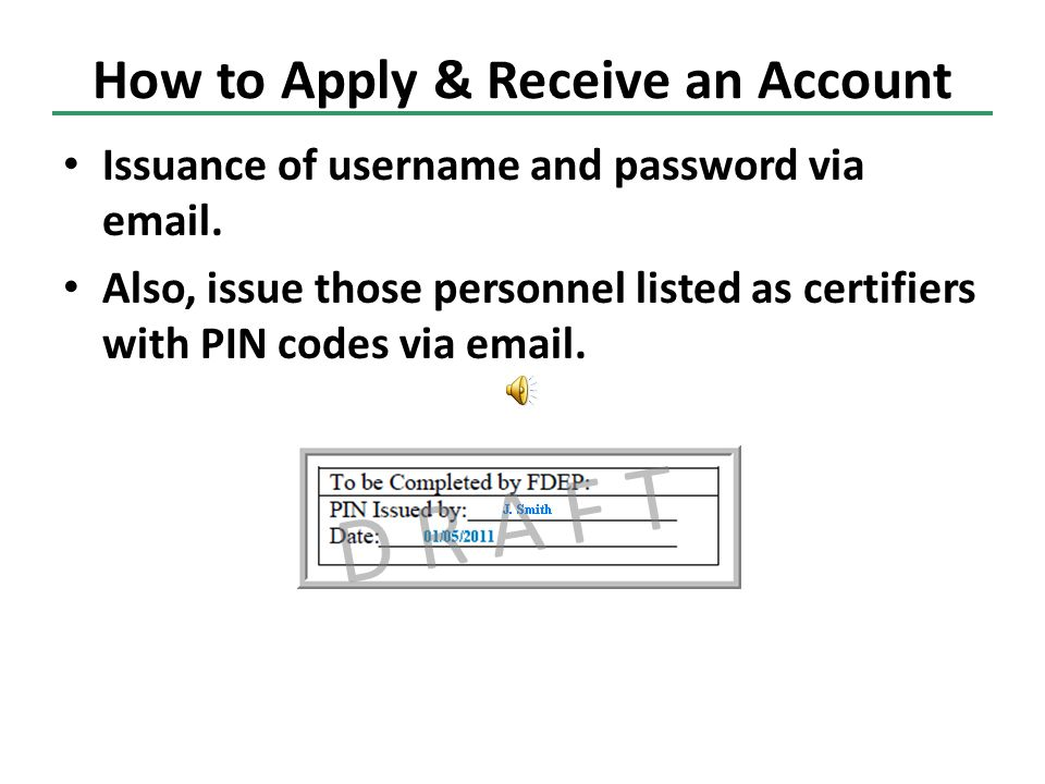 Issuance of username and password via  .