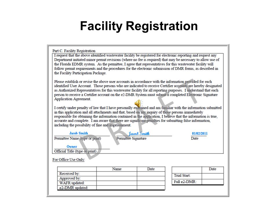 Facility Registration D R A F T
