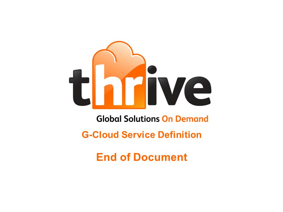 G-Cloud Service Definition End of Document 15 th April 2010