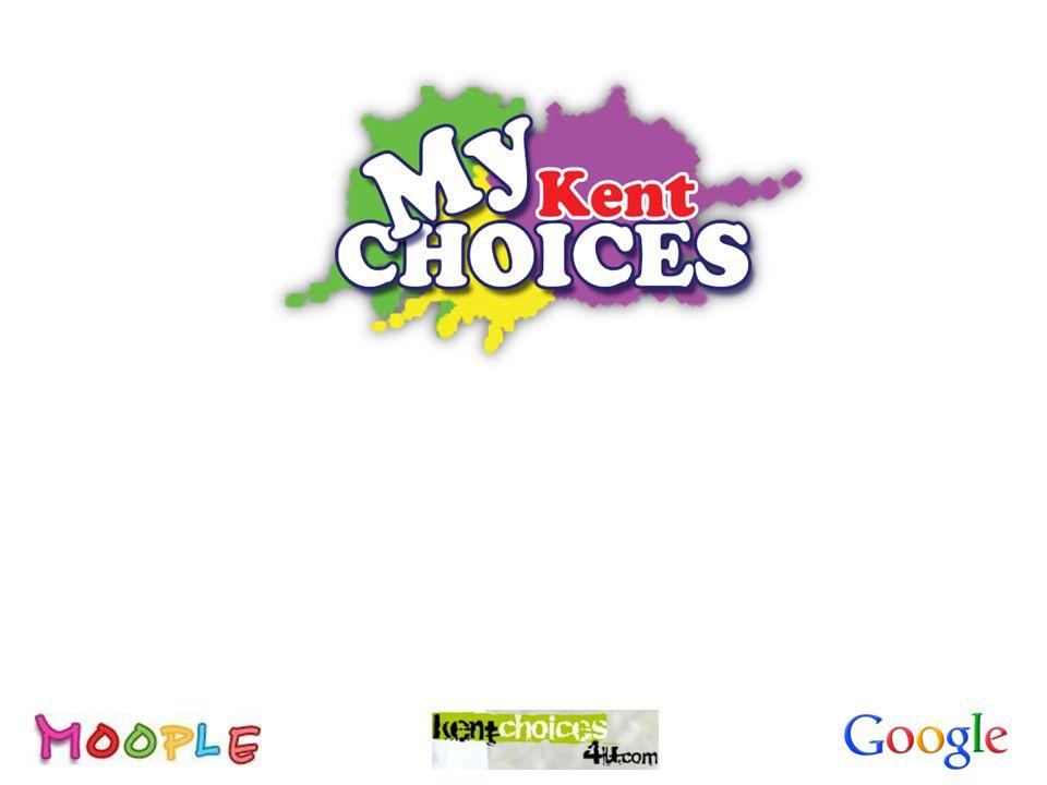 My Kent Choice s...... A framework to support CIEAG