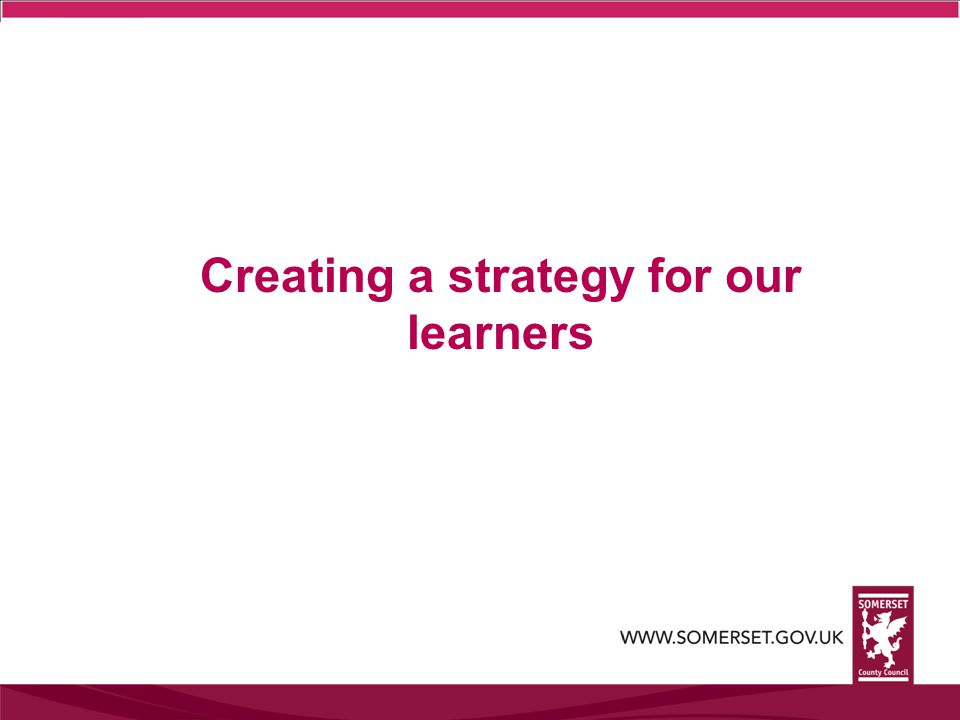 Creating a strategy for our learners