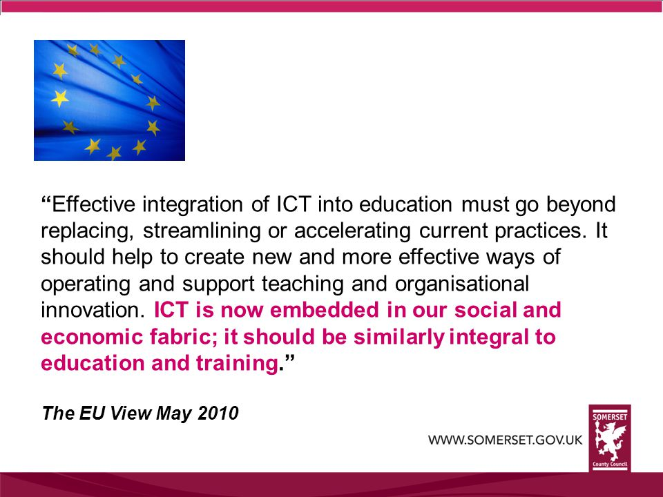 Effective integration of ICT into education must go beyond replacing, streamlining or accelerating current practices.