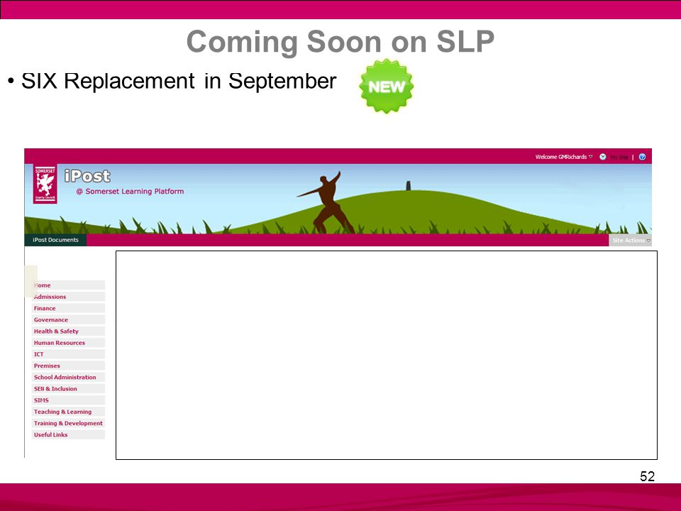 52 SIX Replacement in September Coming Soon on SLP