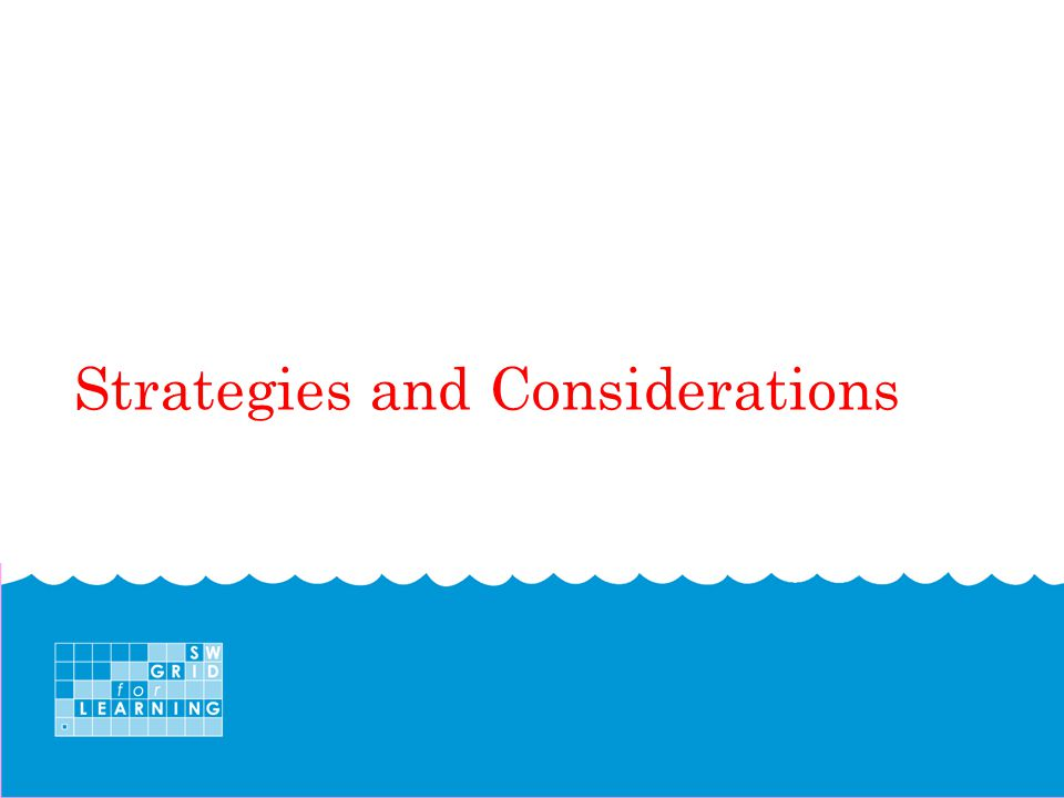 Strategies and Considerations