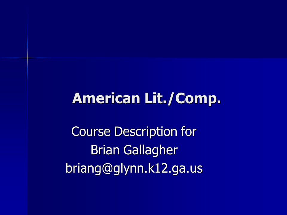 American Lit./Comp. American Lit./Comp.