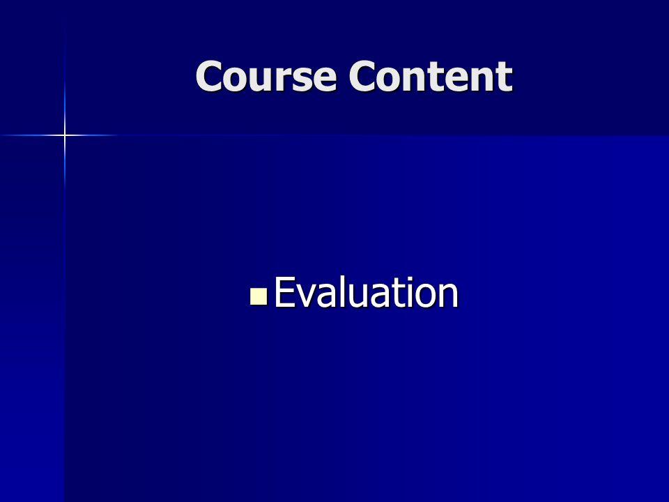 Course Content Evaluation Evaluation