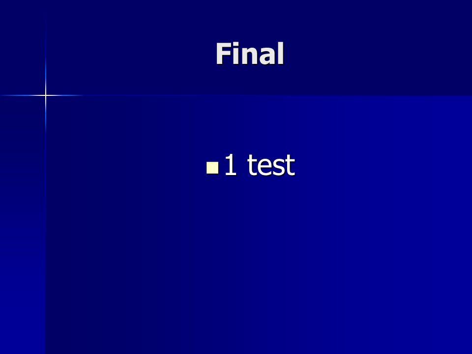 Final 1 test 1 test