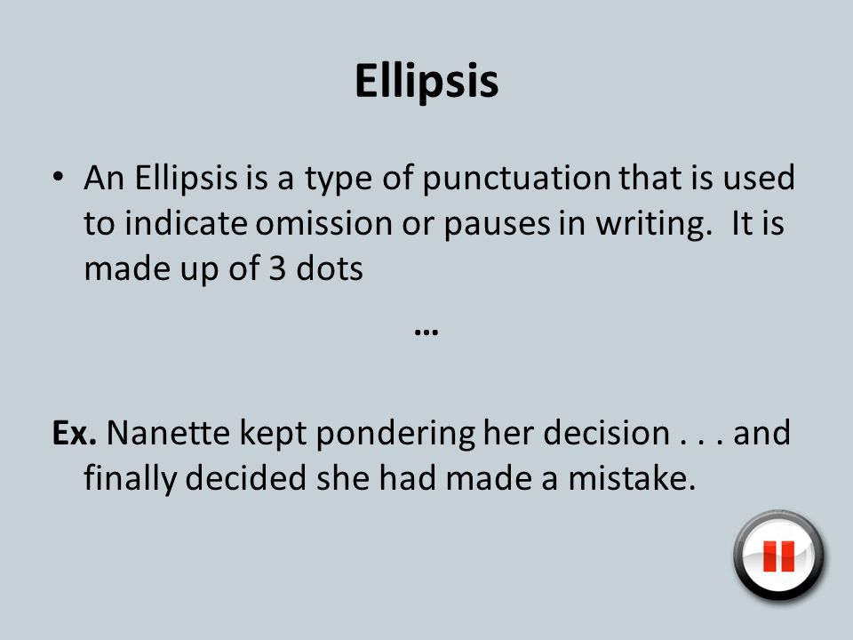 Usage 1 An Ellipsis can be used when quoting a text to omit (leave out) part of the text.