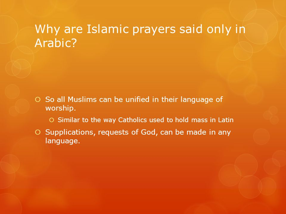 Why are Islamic prayers said only in Arabic.