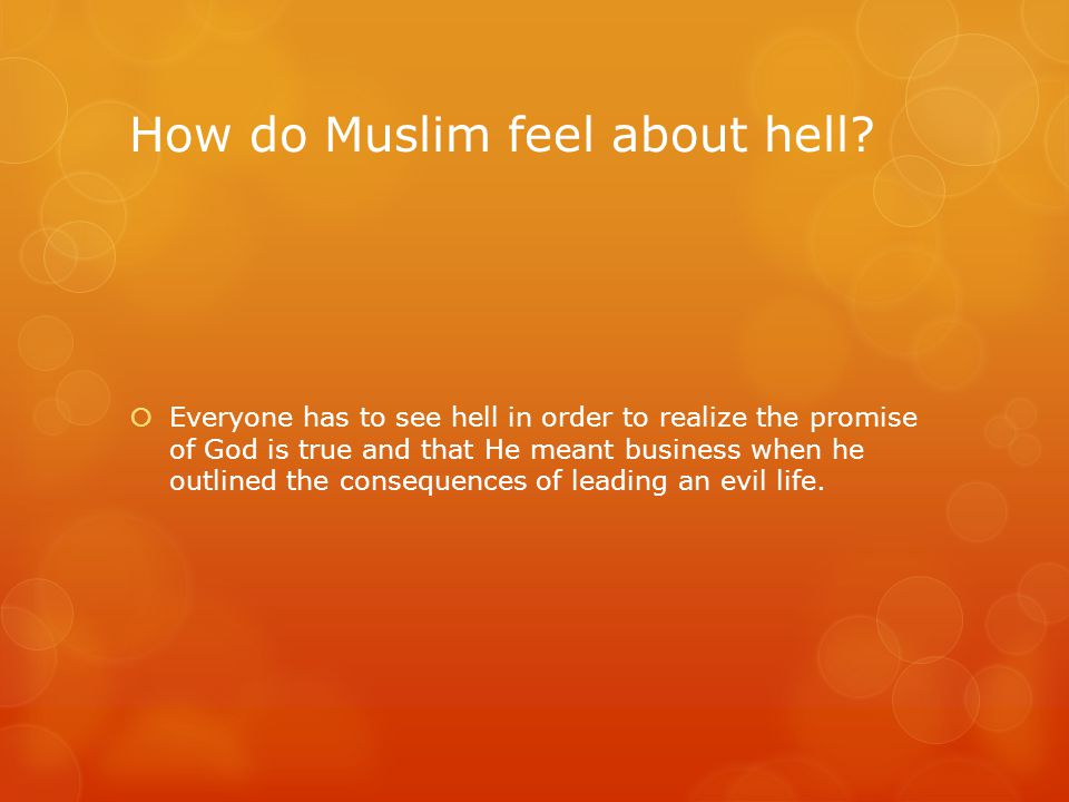 How do Muslim feel about hell.