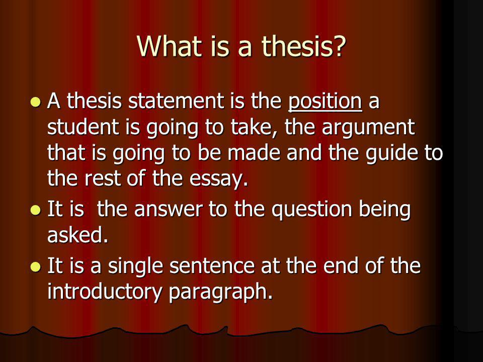 What is not a thesis.
