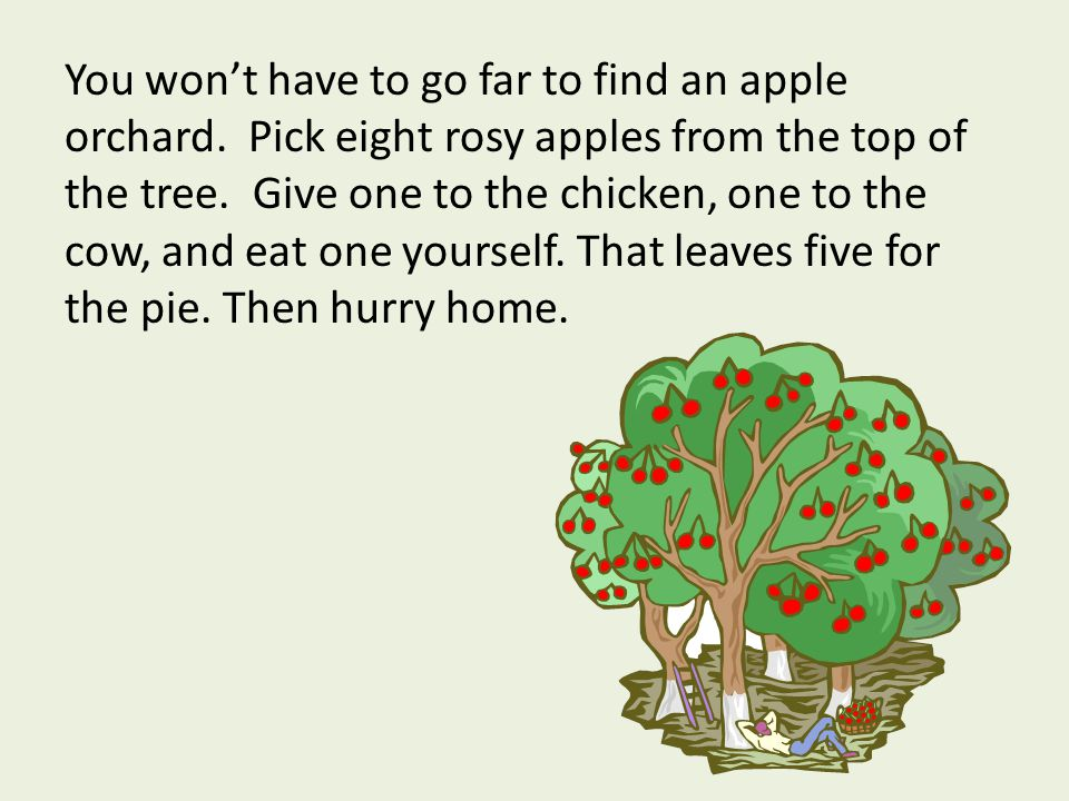 You won't have to go far to find an apple orchard.