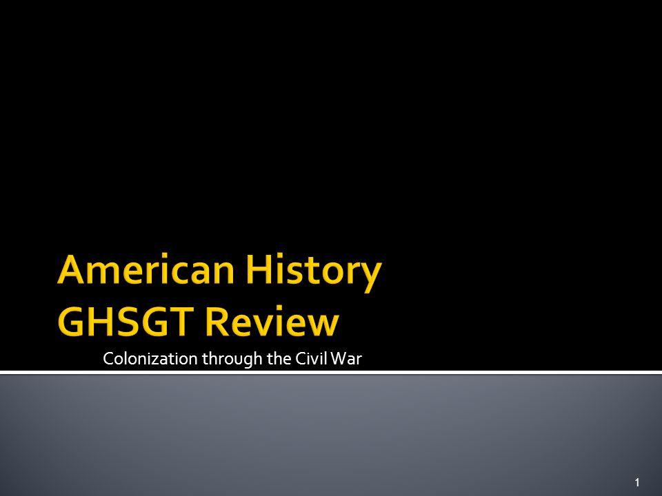 Colonization through the Civil War 1