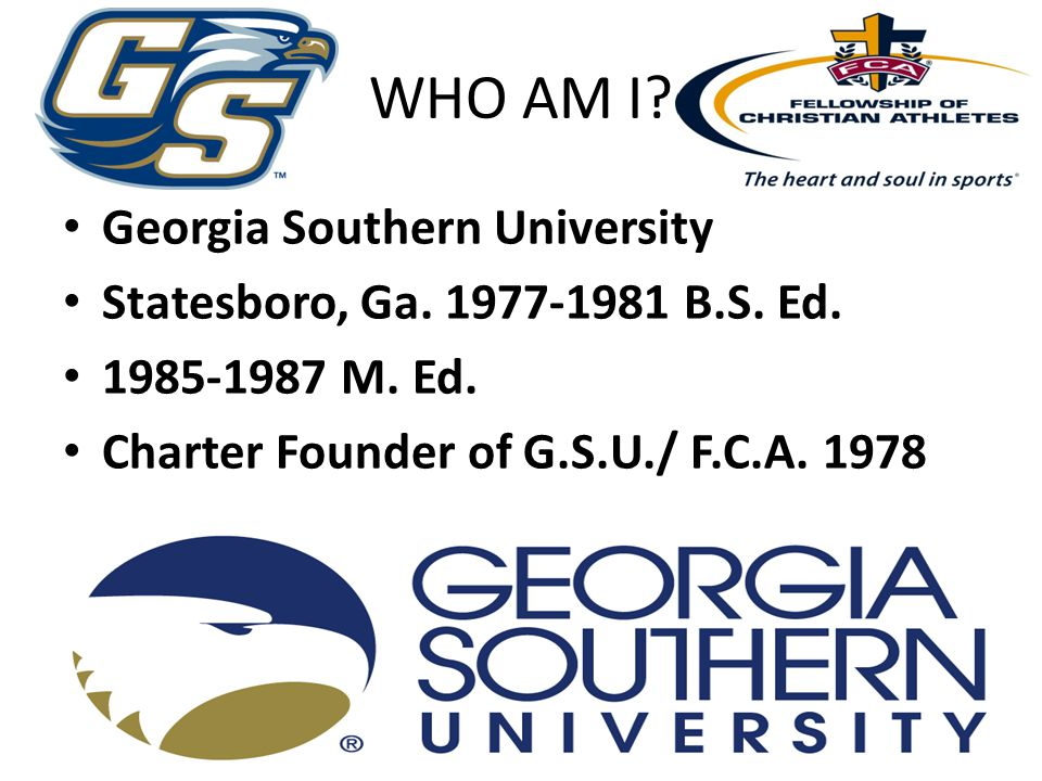 WHO AM I.Georgia Southern University Statesboro, Ga.