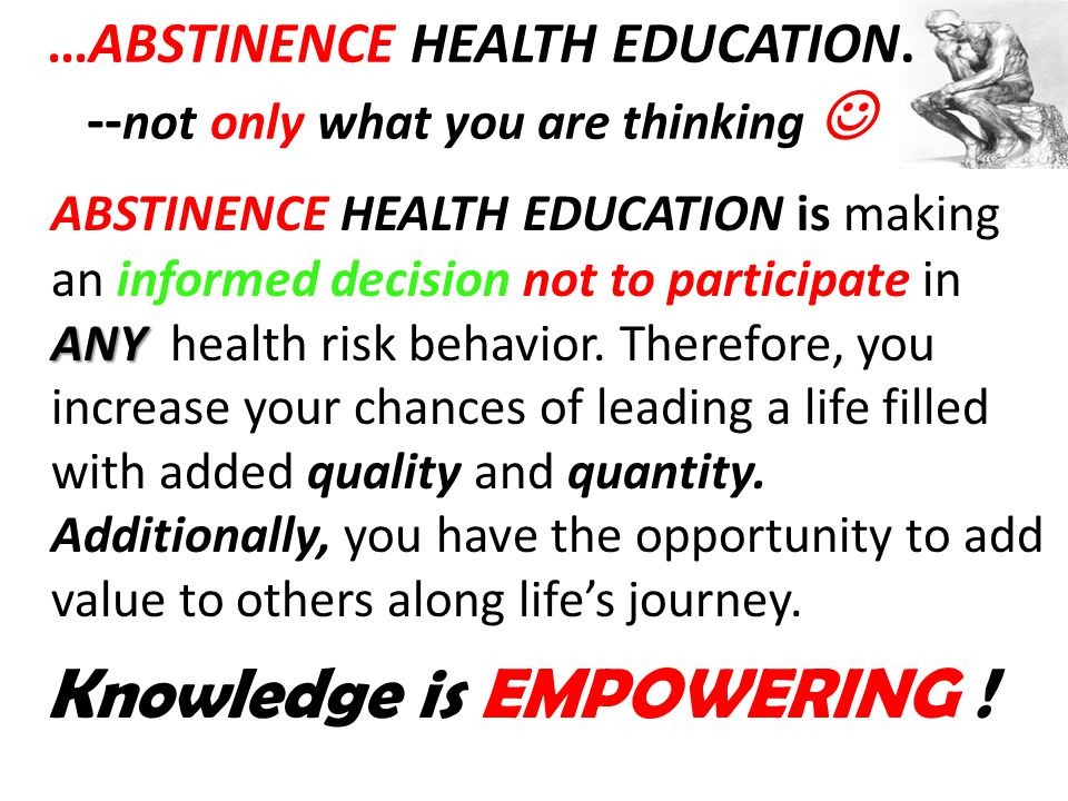 …ABSTINENCE HEALTH EDUCATION.