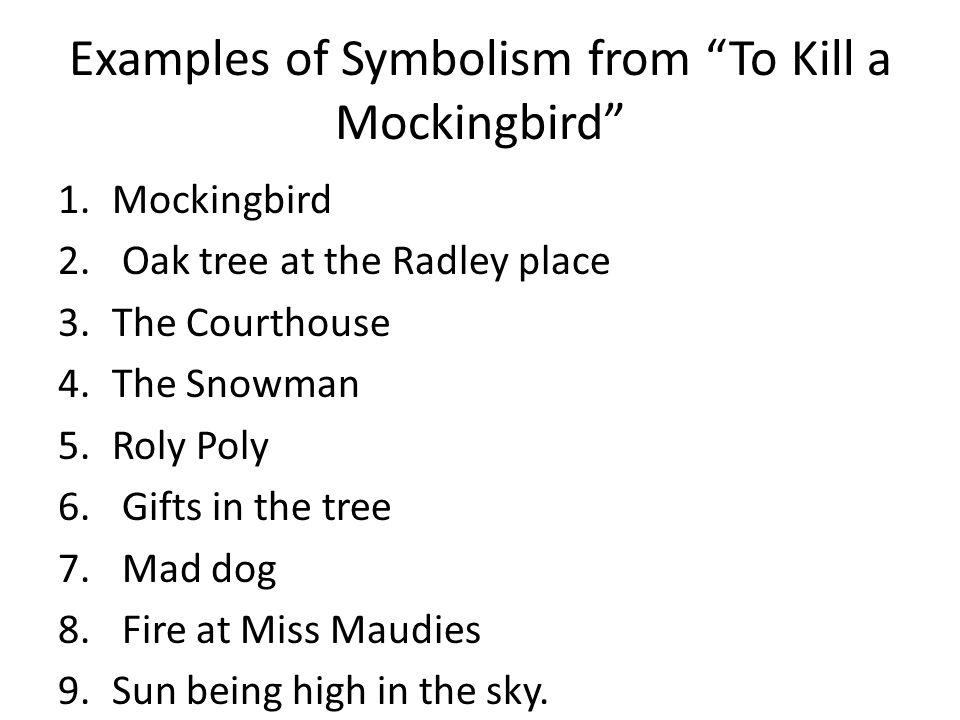 Mocking Bird What does it symbolise.Who are the symbolic mockingbirds in the novel.