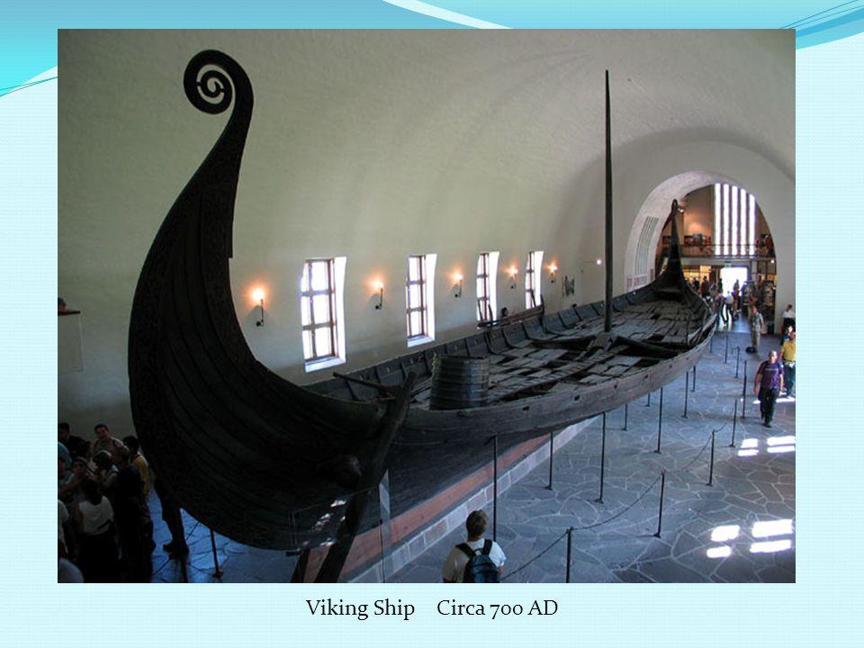 Viking Ship Circa 700 AD