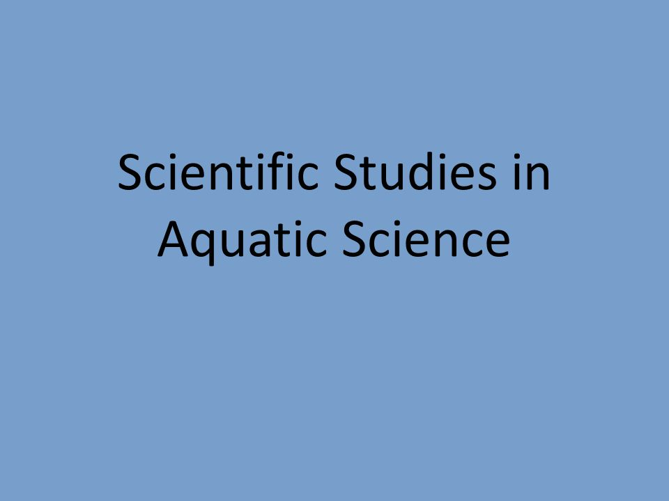 Early Aquatic Scientific Studies The United States Exploring Expedition (1839-1843) confirmed the presence of the continent of Antarctica discovered many Pacific Islands charted much of the Pacific Northwest.