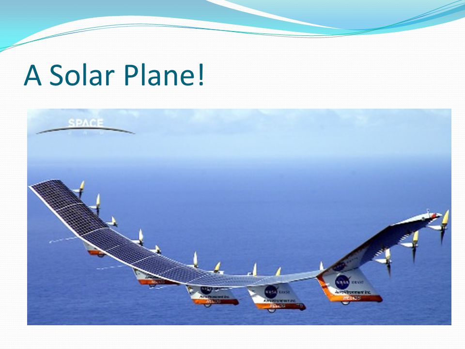 A Solar Plane!