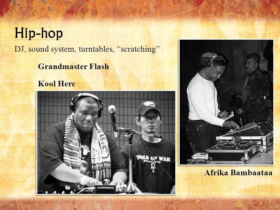 "Afrika Bambaataa Grandmaster Flash Kool Herc DJ, sound system, turntables, ""scratching"" Hip-hop"