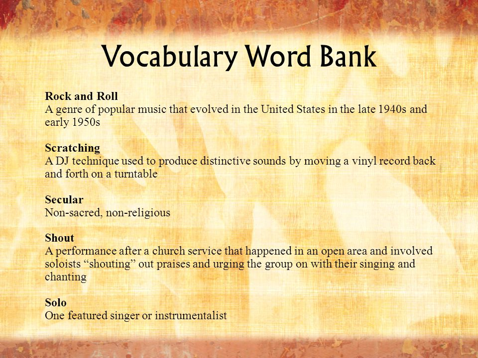 Vocabulary Word Bank Soul Music A music genre originating in the United States that combined elements of gospel music with rhythm and blues Spiritual Religious folk songs created and first sung by enslaved African-Americans Syncopation Putting stress or accenting a typically weak beat in music Tempo The speed of a piece of music Work Song Music that portrayed the living and working conditions that slaves were forced to endure—sung by people working on physical or competitive tasks and used to regulate the pace of their work